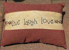 "01-2940 Love Live Laugh Pillow   13""W x 9""H   $ 13.95"