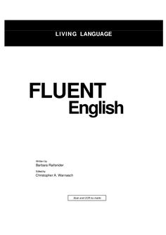 LIVING LANGUAGE FLUENT English Written by Barbara Raifsnider Edited by Christopher A. Warnasch Scan and OCR by maillo