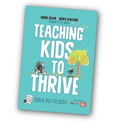 Teaching Kids to Thrive Essential Skills for Success by Debbie Silver and Dedra Stafford SEL Social and Emotional Learning Social Emotional Learning, Teaching Kids, Success, Books, Libros, Book, Book Illustrations, Kids Learning, Libri