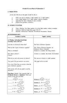 Detailed Lesson Plan in Mathematics 2 I. OBJECTIVES At the end of the lesson the pupils should be able to: a. follow the s... Grade 1 Lesson Plan, Lesson Plan Pdf, Lesson Plan Format, Lesson Plan Examples, Daily Lesson Plan, Science Lesson Plans, Teacher Lesson Plans, Lesson Plan Templates, Example Of Lesson Plan