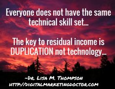 When you're building a network marketing business online, keep in mind that your team is all going to have varying technology skills.  Keep everything simple and duplicatable.