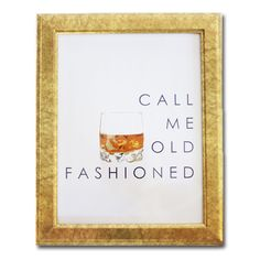 Call Me Old Fashioned print in gold frame. Our most popular design has a whisky illustration and custom designed print perfect for over a bar cart or to add to