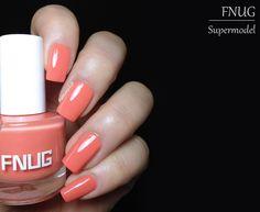 Fashion Polish: FNUG Supermodel Review