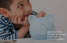 Banking Services, Savings Plan, Your Child, Accounting, Children, Boys, Saving Money Plan, Business Accounting, Kids