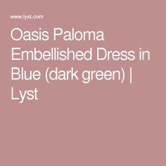 Oasis Paloma Embellished Dress in Blue (dark green)   Lyst