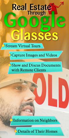 Real Estate Through Google GlassesPeople just can't seem to grasp how Google Glass can be effective with their real estate business. But the truth is there are a variety of benefits and advantages that Google Glass can afford real estate professionals. Here is a list of the top ways Google Glass can benefit your real estate business. For more info: http://waterfrontpropertiesblog.com/real-estate-google-glasses/