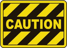 Caution Sign - Fast shipping, direct from the USA manufacturer. Order your Caution Sign today. Construction Signs, Construction Birthday, Hospital Signage, Faux Stone Panels, Safety Posters, Office Signs, Warning Signs, Shop Signs, Fabric Painting