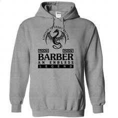 Barber - An Endless Legend - #harvard sweatshirt #college sweatshirt. BUY NOW => https://www.sunfrog.com/Names/Barber--An-Endless-Legend-twwslhplmk-SportsGrey-35411509-Hoodie.html?60505