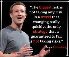 """""""The biggest risk is not taking any risk. In a world that changing really quickly, the only strategy that is guaranteed to fail is not taking risks. Best Status Quotes, Risk Quotes, Try Quotes, Failure Quotes, Quotes App, Life Lesson Quotes, Motivational Quotes For Success, Inspirational Quotes, Entrepreneur Quotes"""