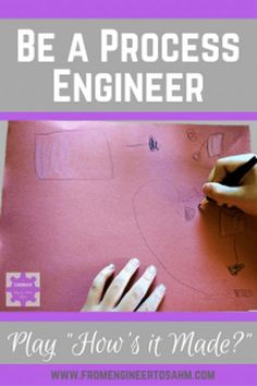 """Be a Process Engineer by Playing """"How's it Mades?""""! 