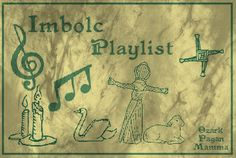 Imbolc Playlist - Ozark Pagan Mamma