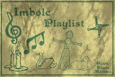 Imbolc Playlist - Ozark Pagan Mamma