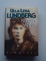 Ulla-Lena Lundberg: Kökarin Anna