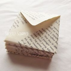 Envelopes made from book pages. Love this idea. Not sure about destroying books though. Hmm.