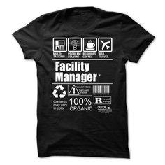 Facility Manager T Shirts, Hoodie