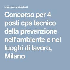 Concorso per 4 posti cps tecnico della prevenzione nell'ambiente e nei luoghi di lavoro, Milano