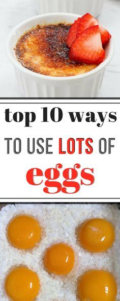 Ten of the BEST ways to use up lots of eggs, when you have tons of them!