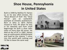 Shoe House, Pennsylvaniain United States