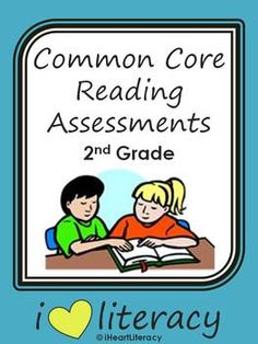 Common Core Reading Assessments - 2nd Grade