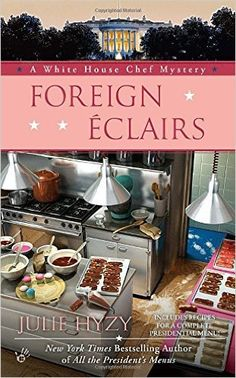 Cozy Wednesday with July Hyzy - Author of Foreign Eclairs - #Giveaway too! - Escape With Dollycas Into A Good Book