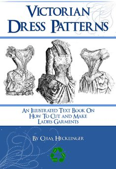 VICTORIAN DRESS PATTERNS Illustrated Book Design Stunning Costumes for Dressmakers 50 Pages Printable or Read on Your iPad or Tablet