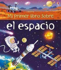 Mi primer libro sobre el espacio