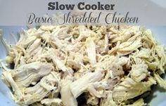 Slow Cooker Basic Shredded Chicken Freezer Meal Starter 64 calories and 2 weight watchers points plus