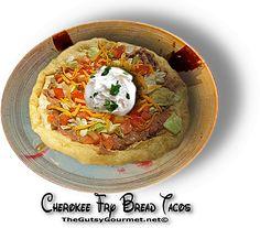 CHEROKEE FRY BREAD TACOS | The Gutsy Gourmet|http://www.thegutsygourmet.net/frybread-taco.html
