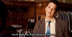 The spectacular now movie quote-this movie is so real and spot on. Love love this movie :)