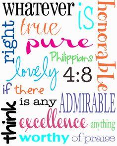 Free Printable... Philippians 4:8