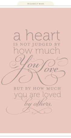 Loved by others. SO TRUE