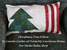Christmas Tree Pillow by Carole Carter at From My Carolina Home for Moda Bake Shop