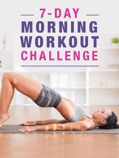 Take the 7-Day Morning Workout Challenge and see the results! -morningworkouts -workoutchallenge