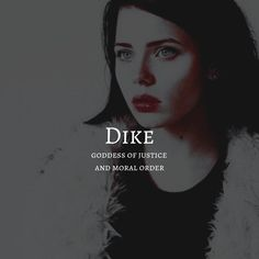 dike / goddess of justice & moral order Pretty Names, Cute Names, Pretty Words, Unique Names, Goddess Names And Meanings, Names With Meaning, Greek Words And Meanings, Unusual Words, Rare Words