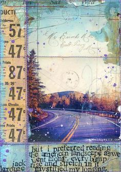 "Mae Chevrette mixed media painting - Day 27 of 30x30 project. | ""...but I preferred reading the American landscape as we went along. Every bump, rise, and stretch in it mystified my longing."" ― Jack Kerouac, On the Road  http://togointotheworld.blogspot.com/ #quote #photography #text"