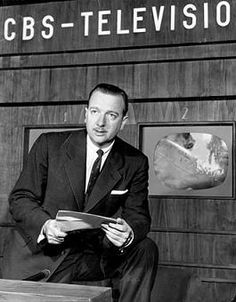 Walter Cronkite   I MISS THOSE DAYS WHEN A 30 MINUTE NIGHTLY NATIONAL REPORT OF THE NEWS COVERED EVERYTHING ONE NEEDED TO KNOW FOR THE DAY.  BACK WHEN NEWS WASN'T ENTERTAINMENT NEWS 24/7!