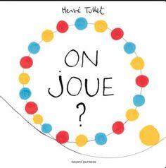 Livre 3 Période 2 On joue ? d'Hervé Tullet Editions Bayard jeunesse