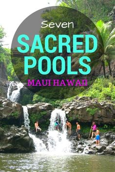 Traveling to Maui Hawaii and wondering what to do in Maui? On the Road To Hana you will find seven sacred pools at Halekala National Park where you can swim under waterfalls. Not to miss!