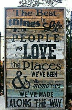 Rustic Reclaimed Best Things in Life Pallet Wood Sign Quotes Barn Wood, Rustic Wood, Do It Yourself Furniture, Pallet Signs, Pallet Art, Diy Signs, Sign Quotes, Qoutes, Sign Sayings