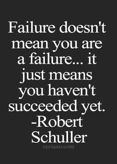 I really need to remember that failure does mean that im a failure Inspirational Quotes For Kids, Great Quotes, Me Quotes, Motivational Quotes, Words Of Comfort, Word Of Advice, Tough Day, Favorite Quotes, Favorite Things