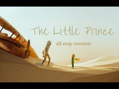 All of the stop motion scene's from the motion picture 'The Little Prince' edited into a single story. (none of the footage belongs to me)