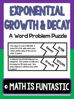 Are you looking for a fun way to practice exponential growth and decay with your students? Look no further! This activity contains a set of 30 puzzle pieces on exponential growth and decay. Students will cut out the pieces and match a word problem to the type of exponential function (growth or decay) and the answer.