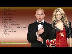 Best Of Shakira , Pitbull Full Album || Pitbull vs Shakira Greatest hits collection - YouTube
