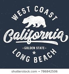 West Coast California - Tee Design For Print California Tumblr, West Coast California, California Logo, Vintage California, California Outfits, Disneyland California, California Homes, Southern California, Tee Design