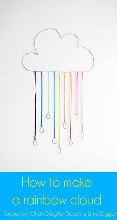Best DIY Rainbow Crafts Ideas - Rainbow Cloud - Fun DIY Projects With Rainbows Make Cool Room and Wall Decor, Party and Gift Ideas, Clothes, Jewelry and Hair Accessories - Awesome Ideas and Step by Step Tutorials for Teens and Adults, Girls and Tweens http://diyprojectsforteens.com/diy-projects-with-rainbows