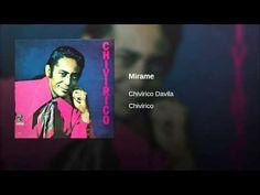 """""""Mirame""""  - CHIVIRICO DAVILA"""