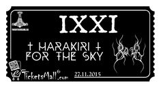 (BG) IXXI, Harakiri for the sky, Bolg и още групи на 27 ноември, в гр. София. Австрийците HARAKIRI FOR THE SKY се присъединяват към концерта на IXXI в София на 27 ноември. Повече информация и билети: https://www.eticketsmall.com/product_info.php… (EN) IXXI, HARAKIRI FOR THE SKY, BOLG + guests on 27th of November in Sofia. The Austrians HARAKIRI FOR THE SKY are joining the concert of IXXI in Sofia on 27th of November.
