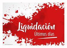 Descarga este #cartel de liquidación y dale salida a la mercancía de tu tienda #Liquidacion #Rebaja