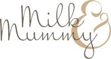 Milk & Mummy