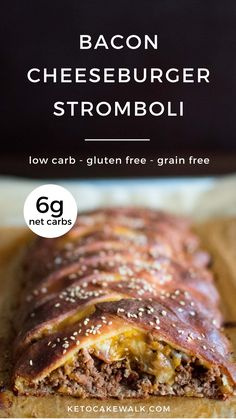 This bacon cheeseburger stromboli is a super easy dinner that looks impressive and keeps the carbs low! #lowcarb #keto #baconcheeseburger #stromboli #dinner #easy #glutenfree #grainfree